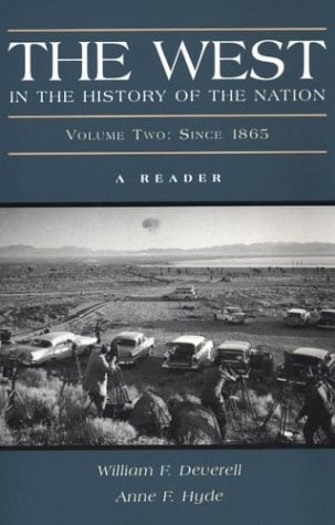 The West in the History of the Nation, Volume Two: Since 1865 9780312192112