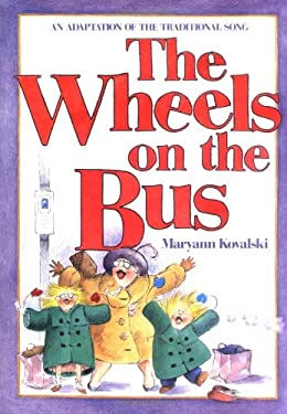 The Wheels on the Bus 9780316502597