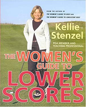 The Women's Guide to Lower Scores 9780312322533
