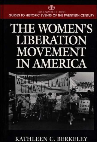 The Women's Liberation Movement in America 9780313298752