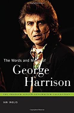 The Words and Music of George Harrison 9780313375323
