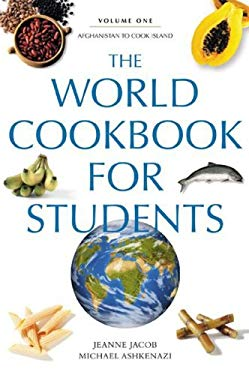 The World Cookbook for Students 9780313334559