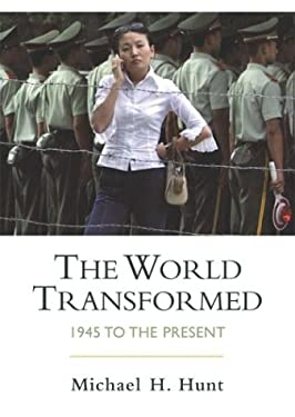 The World Transformed: 1945 to the Present 9780312245832