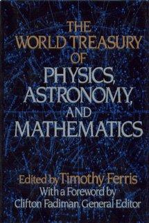 World Treasury of Physics, Astronomy, and Mathematics
