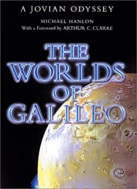The Worlds of Galilieo: A Jovian Odyssey 9780312272203