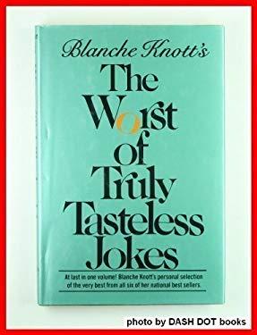 The Worst of Truly Tasteless Jokes (9780312892913) photo