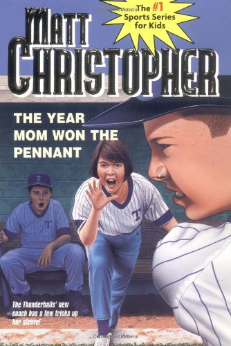 The Year Mom Won the Pennant 9780316139885