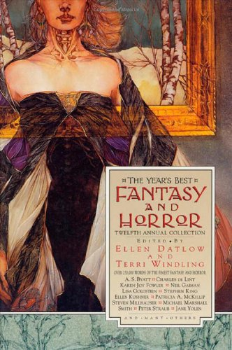 The Year's Best Fantasy & Horror: Twelfth Annual Collection 9780312209629