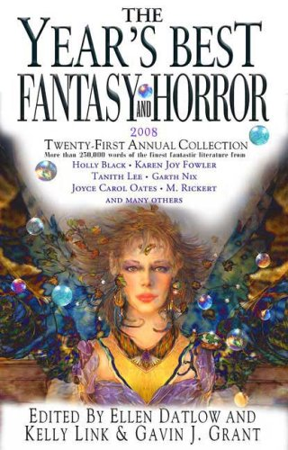 The Year's Best Fantasy & Horror: Twenty-First Annual Collection 9780312380489