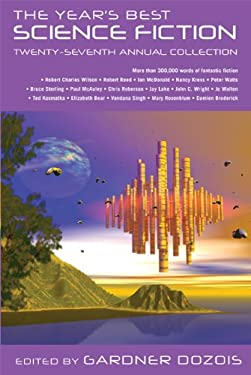 The Year's Best Science Fiction: Twenty-Seventh Annual Collection 9780312608972