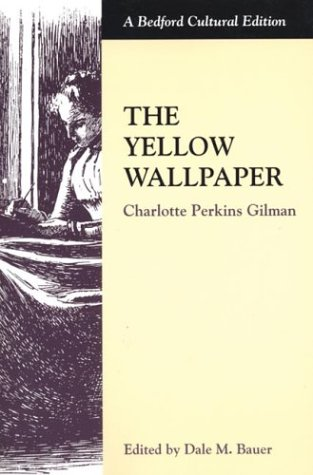 The Yellow Wallpaper 9780312132927