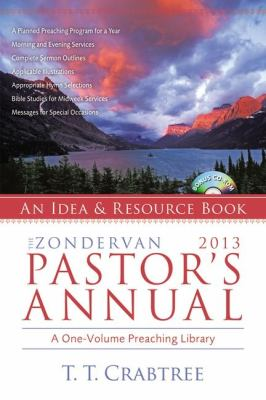 The Zondervan 2013 Pastor's Annual: An Idea and Resource Book