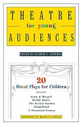 Theatre for Young Audiences: 20 Great Plays for Children 9780312337148