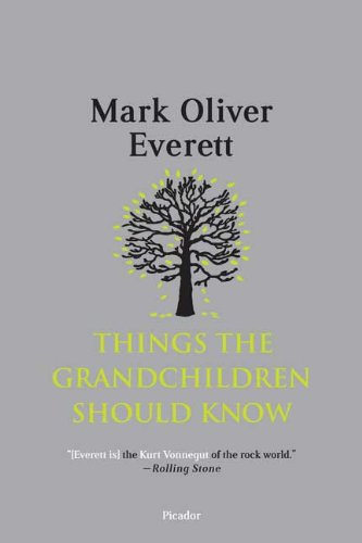 Things the Grandchildren Should Know 9780312429171