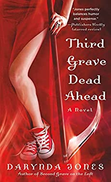 Third Grave Dead Ahead 9780312360825