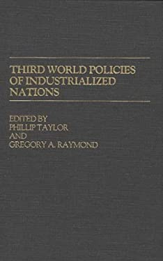 Third World Policies of Industrialized Nations 9780313227301