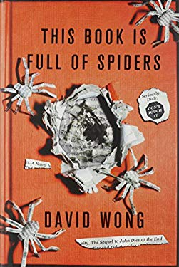 This Book Is Full of Spiders: Seriously, Dude, Don't Touch It 9780312546342