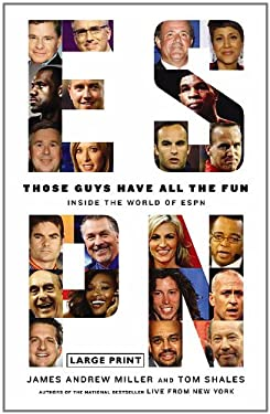 Those Guys Have All the Fun: Inside the World of ESPN 9780316178105