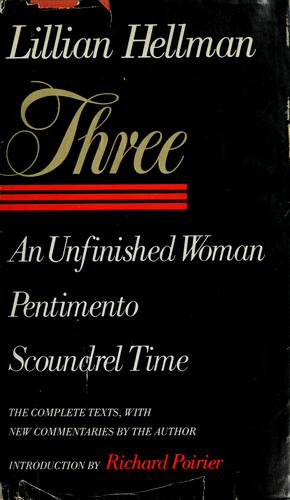 Three : An Unfinished Woman, Pentimento, Scoundrel Time
