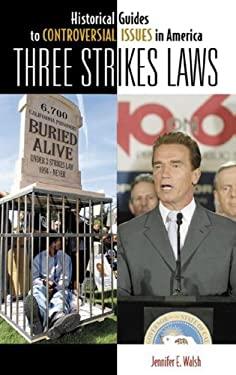 Three Strikes Laws 9780313337086