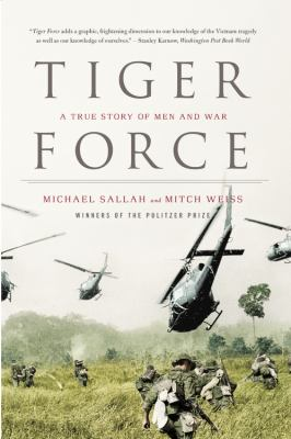 Tiger Force: A True Story of Men and War 9780316066358