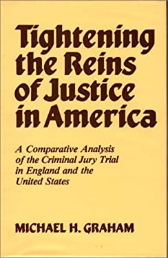 Tightening the Reins of Justice in America