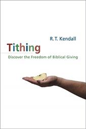Tithing: Discover the Freedom of Biblical Giving