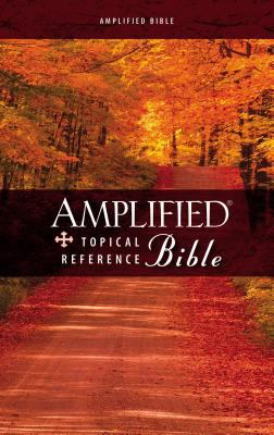 Amplified Topical Reference Bible 9780310934745