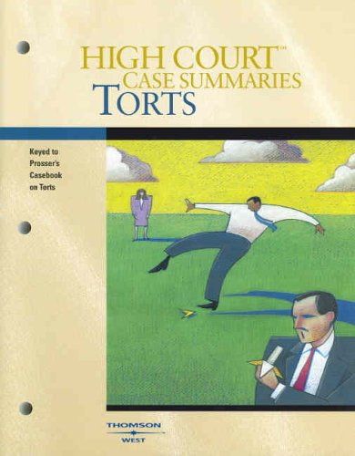 Torts: Keyed to [Professor, Wade, ] Schwartz, Kelly, and Partlett's Casebook on Torts, 11th Edition 9780314163820