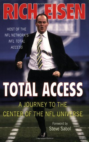 Total Access: A Journey to the Center of the NFL Universe 9780312369798