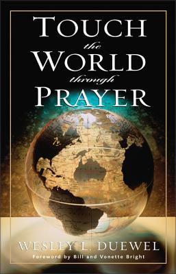 Touch the World Through Prayer 9780310362715