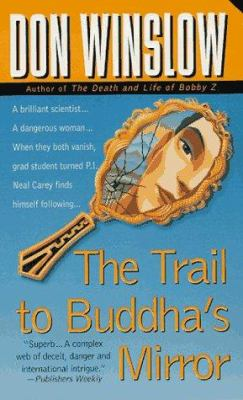Trail to Buddhas Mirror 9780312963095