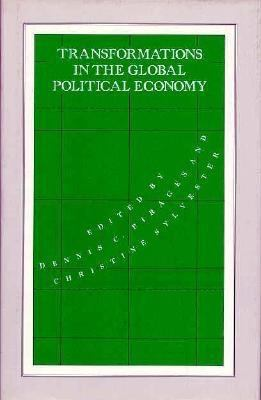 Transformations in the Global Political Economy 9780312040758