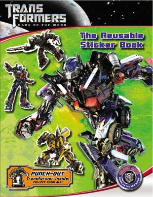 Transformers Dark of the Moon: The Reusable Sticker Book 9780316186322