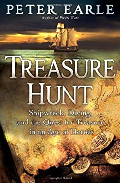 Treasure Hunt: Shipwreck, Diving, and the Quest for Treasure in an Age of Heroes 9780312380397