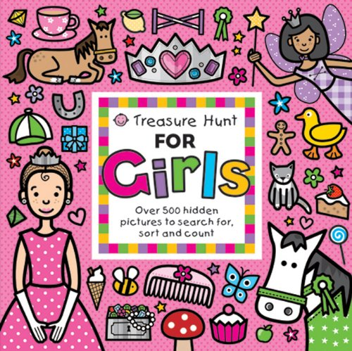 Treasure Hunt for Girls: Over 500 Hidden Pictures to Search For, Sort and Count 9780312508173