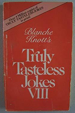 Truly Tasteless Jokes VIII (9780312910587) photo