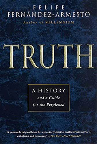 Truth: A History and a Guide for the Perplexed 9780312274948