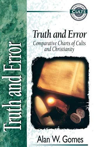 Truth and Error: Comparative Charts of Cults and Christianity 9780310220497