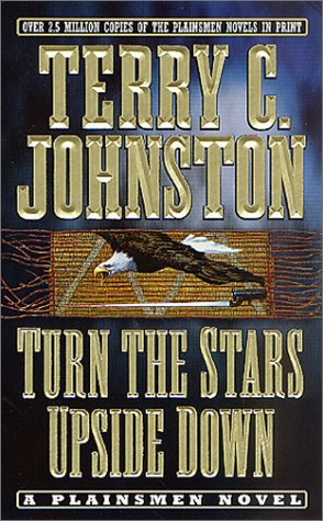 Turn the Stars Upside Down: The Last Days and Tragic Death of Crazy Horse 9780312982096