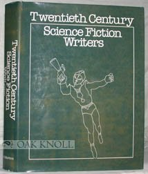 Twentieth Century Science Fiction Writers 9780312824204