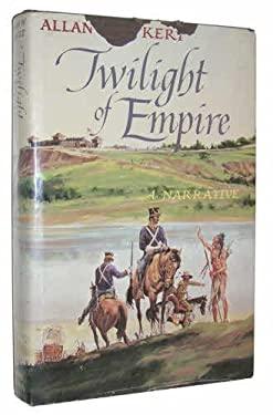Twilight of Empire  by Allan W. Eckert