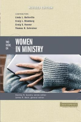 Two Views on Women in Ministry 9780310254379