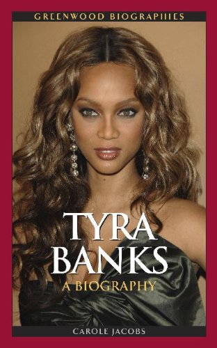 Tyra Banks: A Biography 9780313382741