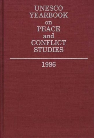UNESCO Yearbook on Peace and Conflict Studies 1986 9780313262173