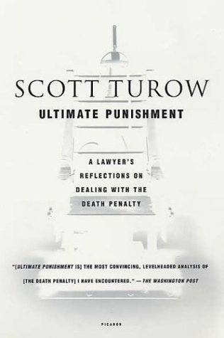 Ultimate Punishment: A Lawyer's Reflections on Dealing with the Death Penalty 9780312423735