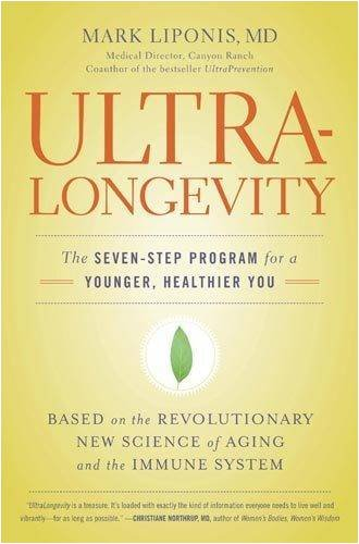 Ultralongevity: The Seven-Step Program for a Younger, Healthier You 9780316017299