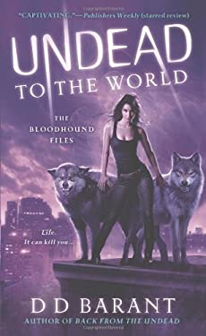 Undead to the World: The Bloodhound Files 9780312545079