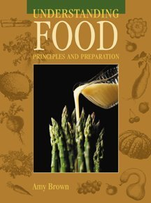 Understanding Food: Principles and Preparation (Non Info Trac Version) 9780314204097