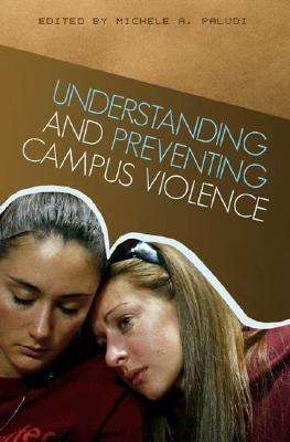 Understanding and Preventing Campus Violence 9780313348280